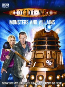 Doctor Who: Monsters and Villains [Paperback]