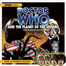 """Doctor Who"" and the Planet of the Spiders Audiobook"