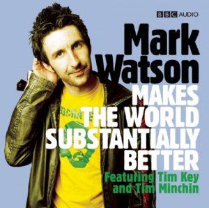 Mark Watson Makes the World Substantially Better (BBC Radio 4 Series) [Audiobook] [Audio CD]
