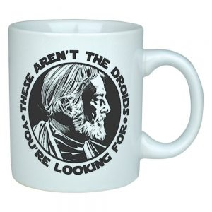 "Star Wars Obi Wan Kenobi ""These Aren't The Droids You're Looking For"" Mug"