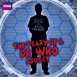 The Diary of a Doctor Who Addict