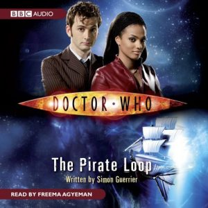 Doctor Who The Pirate Loop Audiobook