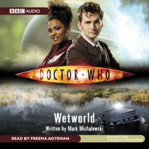 Doctor Who Wetworld Audiobook